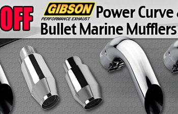 June Promo: $100 Off Gibson Power Curve & Bullet Marine Mufflers
